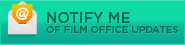 Notify Me of Film Office s