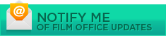 Notify Me of Film Office Updates